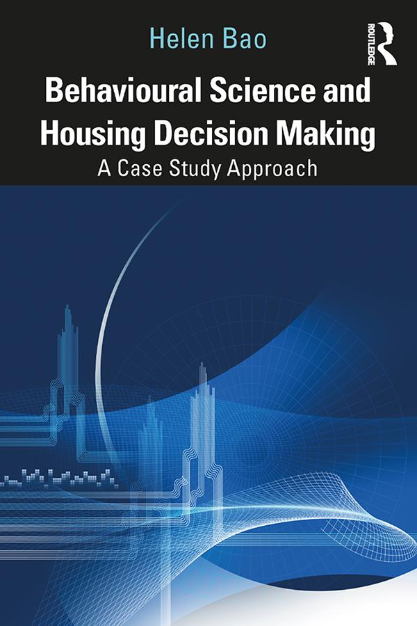 Behavioural Science and Housing Decision Making